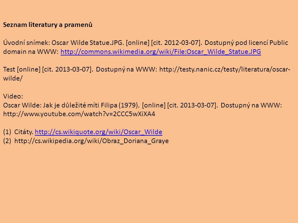 Seznam literatury a pramenů Úvodní snímek: Oscar Wilde Statue.JPG.