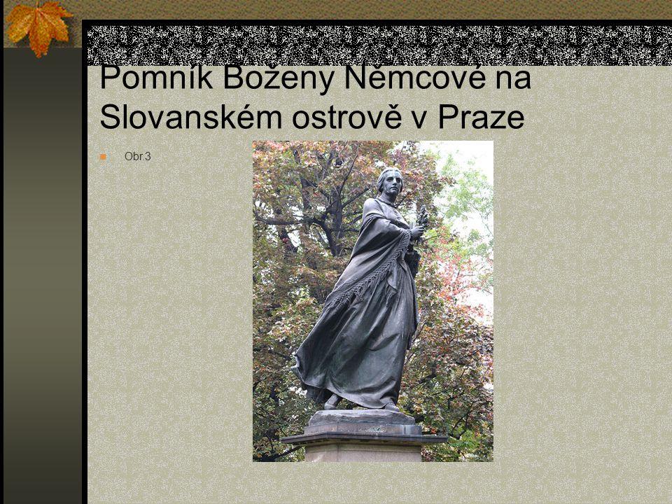 Pomník Boženy Němcové na Slovanském ostrově v Praze Obr.3