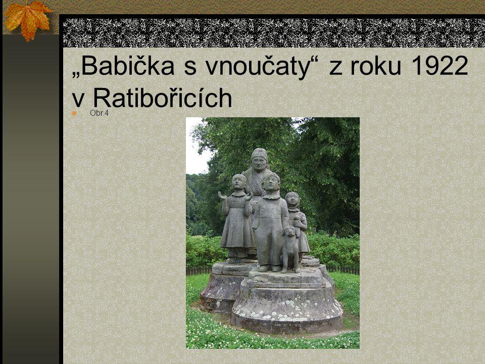"""""""Babička s vnoučaty z roku 1922 v Ratibořicích Obr.4"""