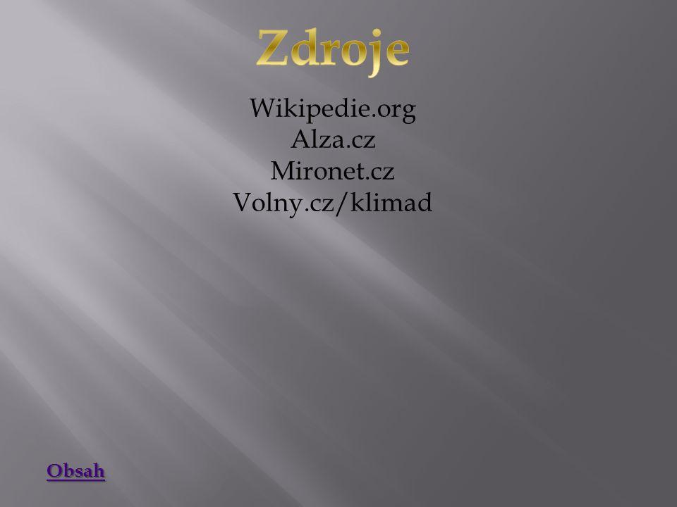 Wikipedie.org Alza.cz Mironet.cz Volny.cz/klimad Obsah