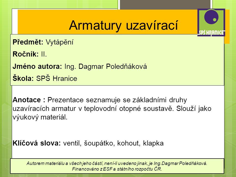 Použité informační zdroje: Tajbr, V.: Vytápění pro 1.