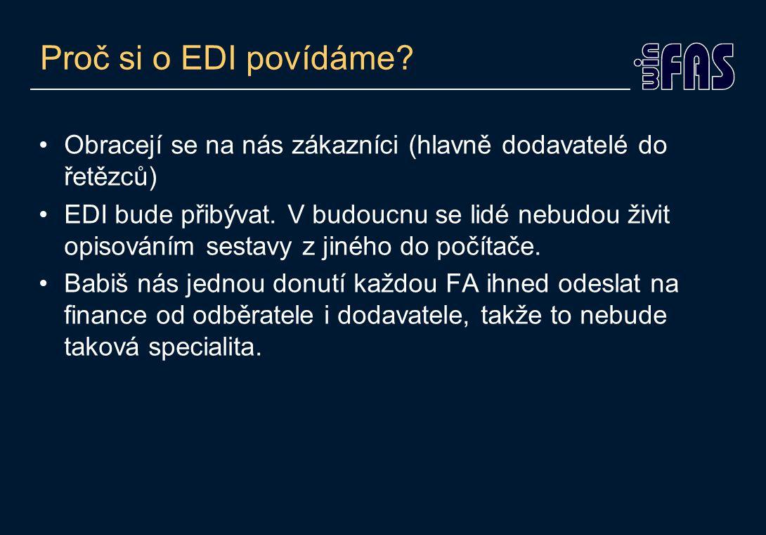 Proč si o EDI povídáme.
