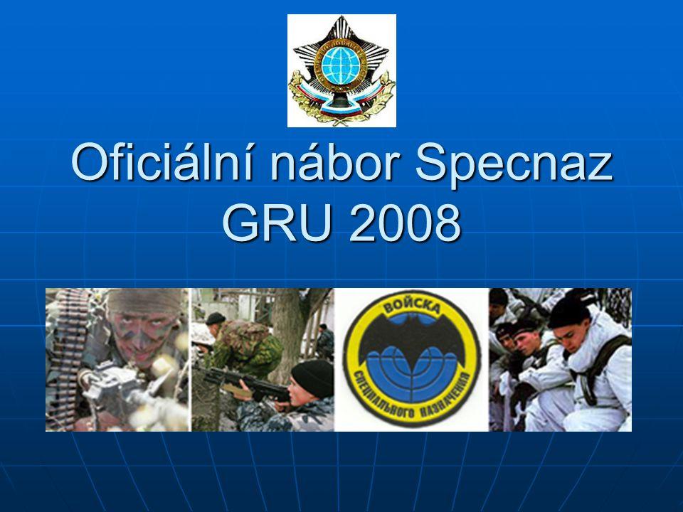 Oficiální nábor Specnaz GRU 2008