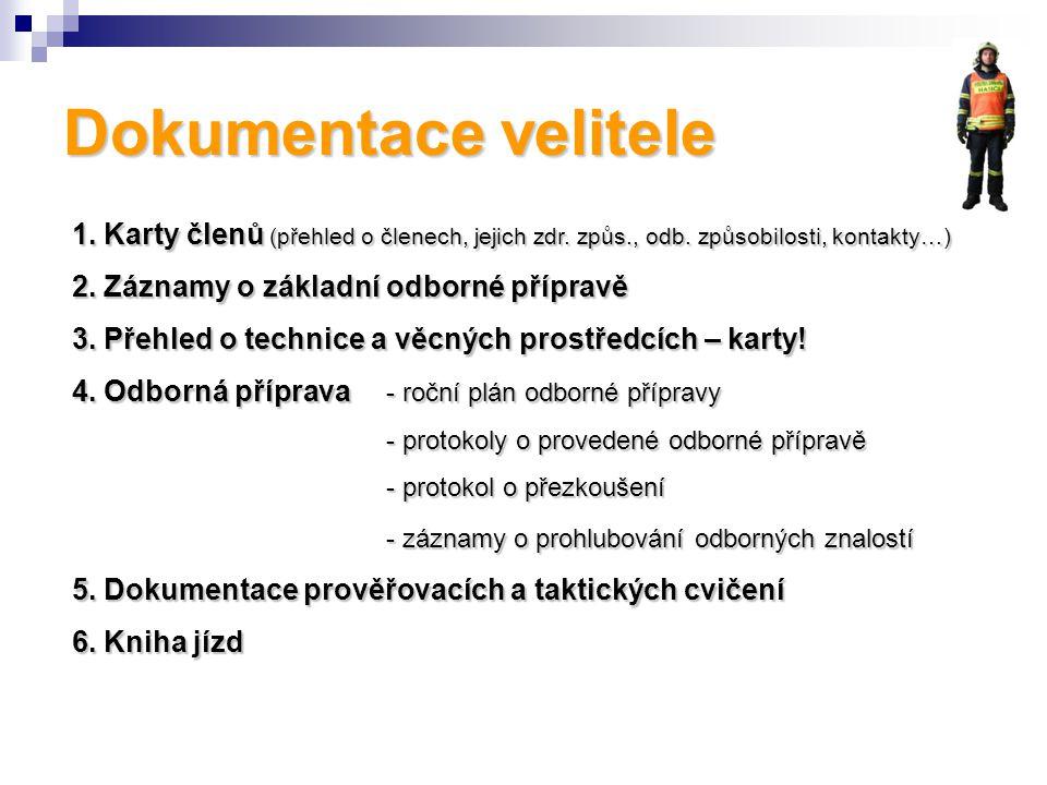 Dokumentace velitele 1.Karty členů (přehled o členech, jejich zdr.