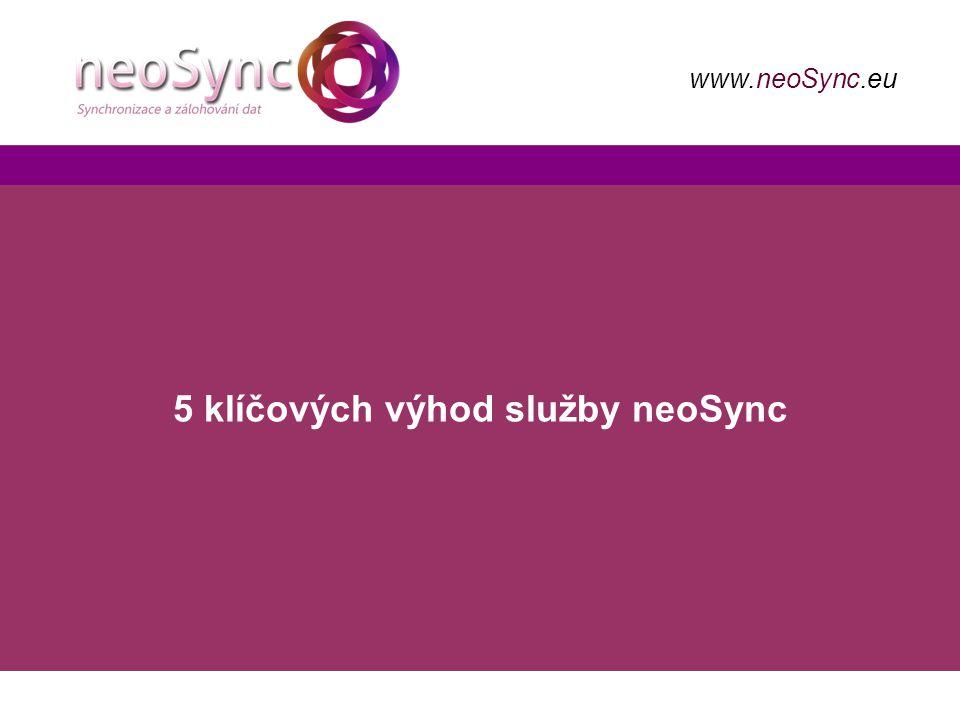 5 klíčových výhod služby neoSync www.neoSync.eu