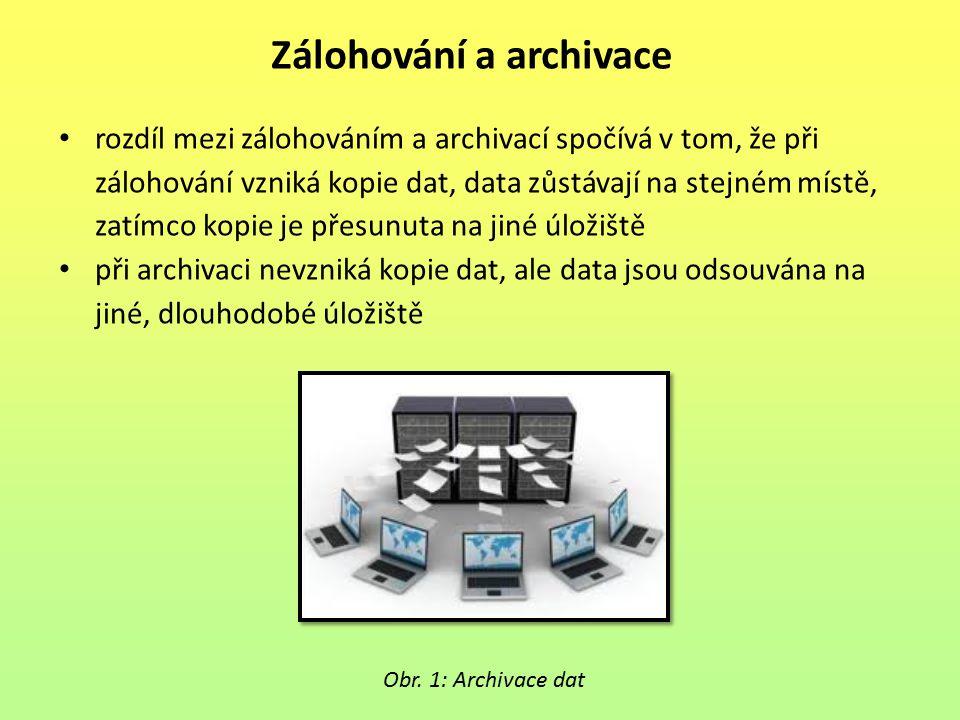 rozdíl mezi zálohováním a archivací spočívá v tom, že při zálohování vzniká kopie dat, data zůstávají na stejném místě, zatímco kopie je přesunuta na
