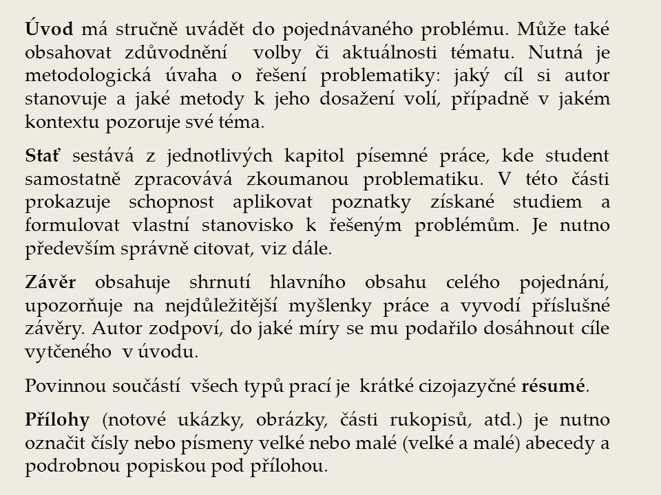 Rozsahy prací seminárních písemných prací je min.