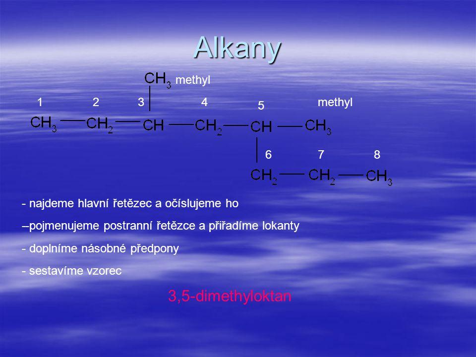 Alkeny propyl 2-propylpenta-1,3-dien - hlavní řetězec volíme tak, aby obsahoval co nejvíce násobných vazeb - hlavní řetězec očíslujeme tak, aby násobné vazby měly co nejmenší lokanty - další pravidla tvorby názvu jsou stejná jako u alkanů 12345