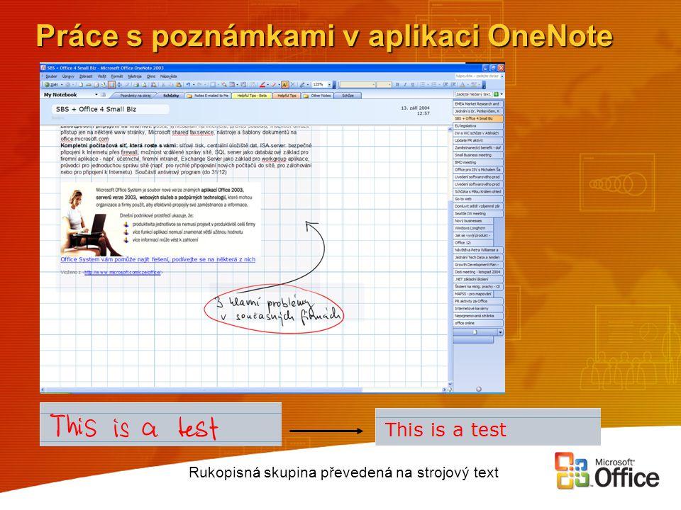 Práce s poznámkami v aplikaci OneNote Rukopisná skupina převedená na strojový text