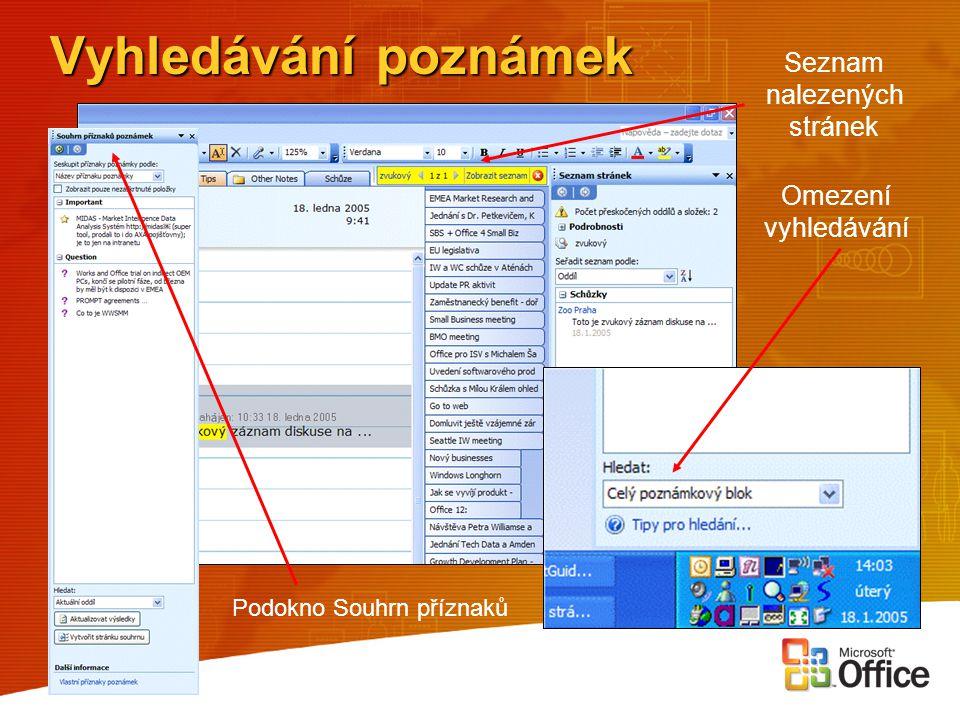 Vyhledávání poznámek Omezení vyhledávání Seznam nalezených stránek Podokno Souhrn příznaků