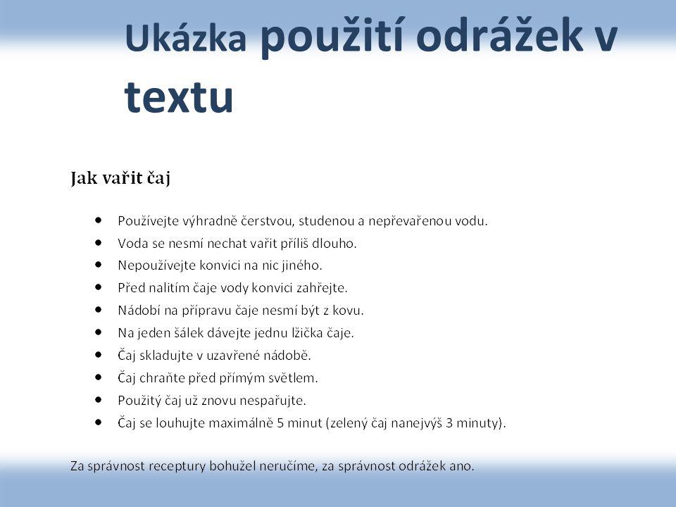 Ukázka použití odrážek v textu