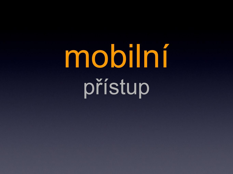mobilní přístup