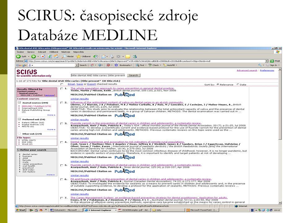 10 SCIRUS: časopisecké zdroje Databáze MEDLINE