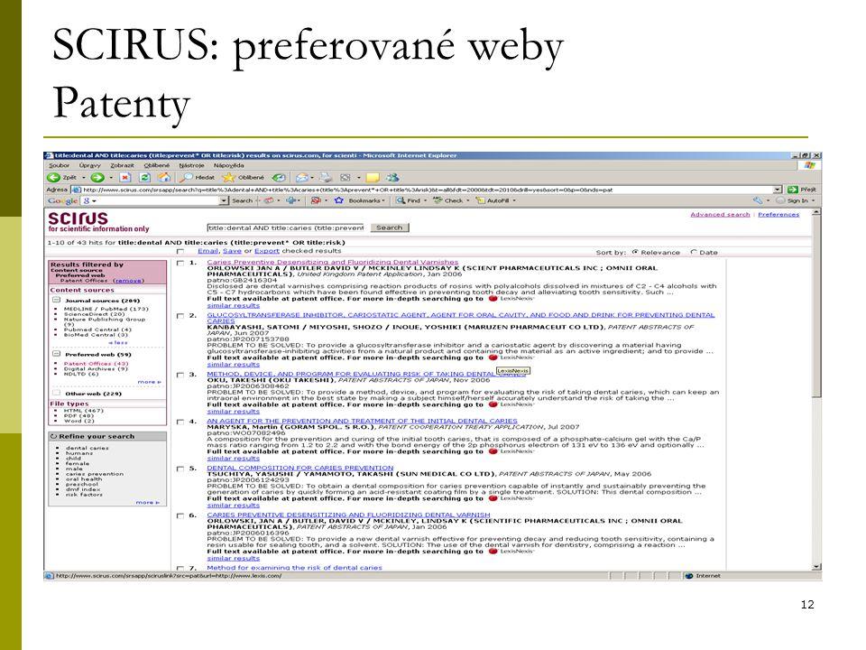 12 SCIRUS: preferované weby Patenty