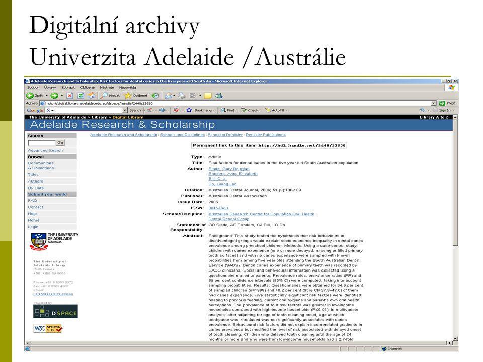 14 Digitální archivy Univerzita Adelaide /Austrálie