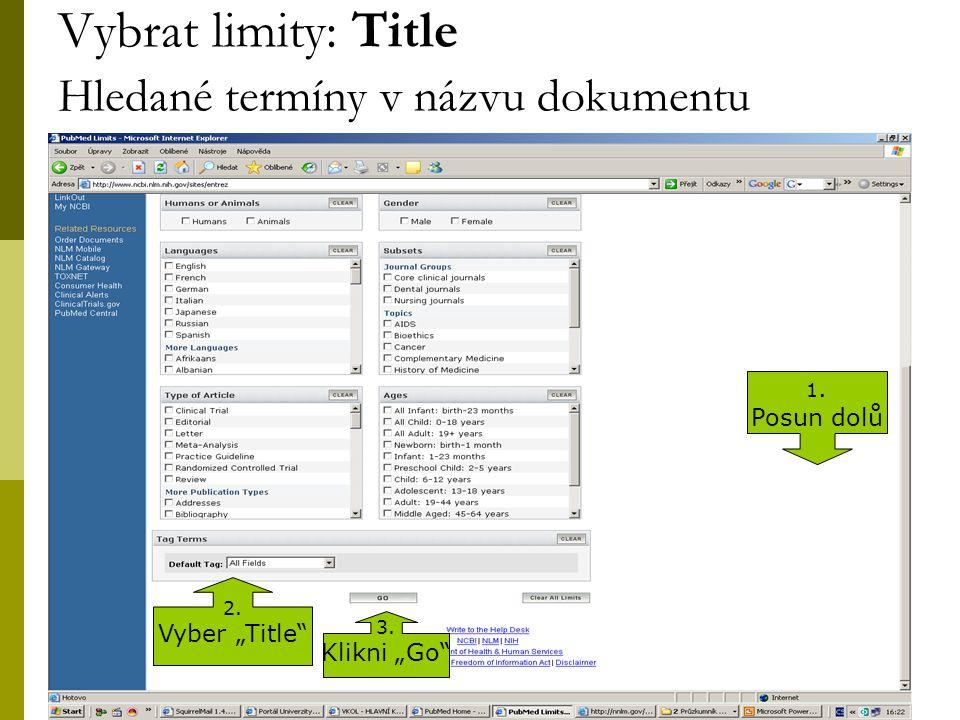 23 Vybrat limity: Title Hledané termíny v názvu dokumentu 2.