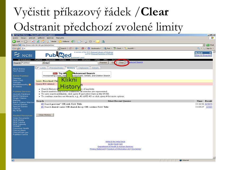 """30 Vyčistit příkazový řádek /Clear Odstranit předchozí zvolené limity Klikni """"History"""