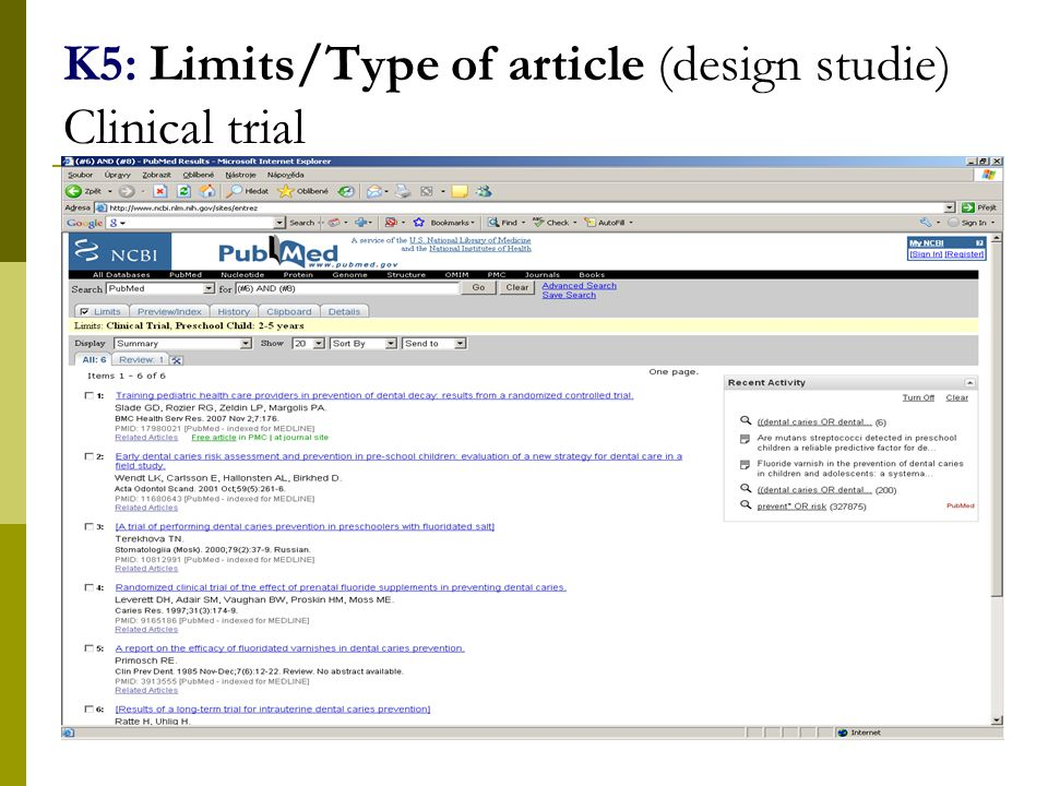 35 K5: Limits/Type of article (design studie) Clinical trial