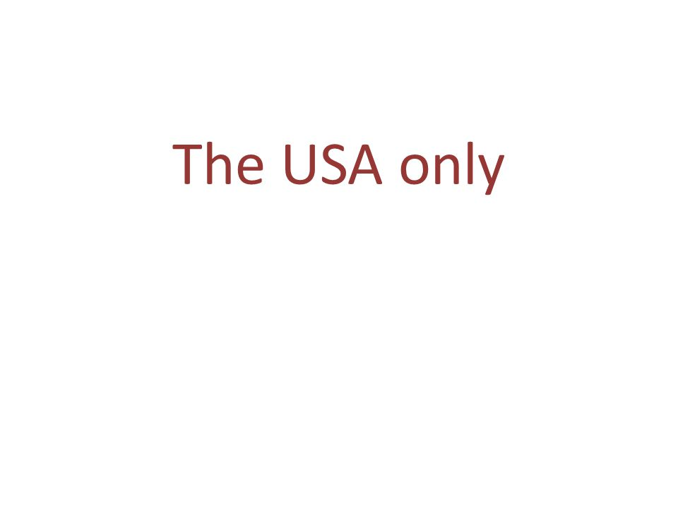 The USA only