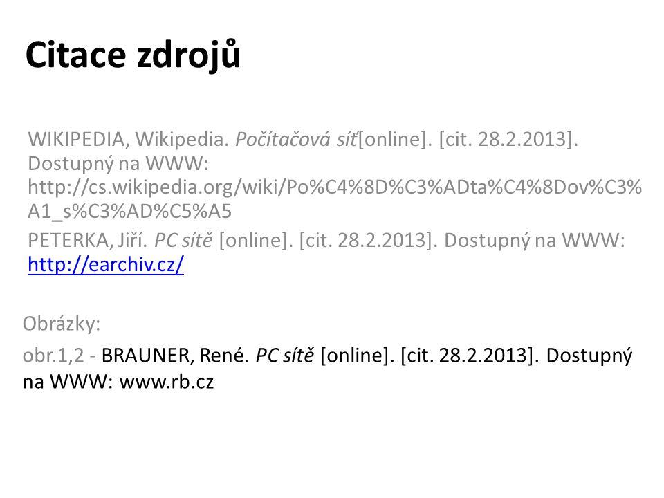 Citace zdrojů WIKIPEDIA, Wikipedia. Počítačová síť[online].