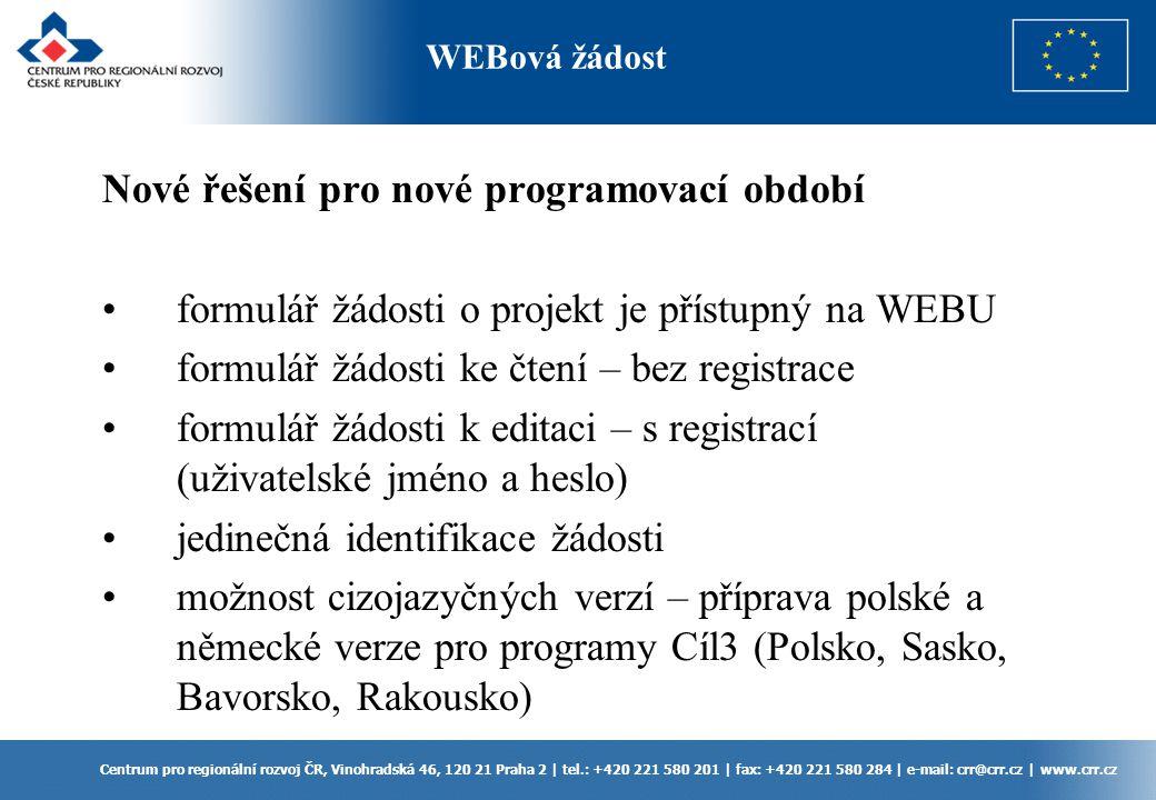 Centrum pro regionální rozvoj ČR, Vinohradská 46, 120 21 Praha 2 | tel.: +420 221 580 201 | fax: +420 221 580 284 | e-mail: crr@crr.cz | www.crr.cz No