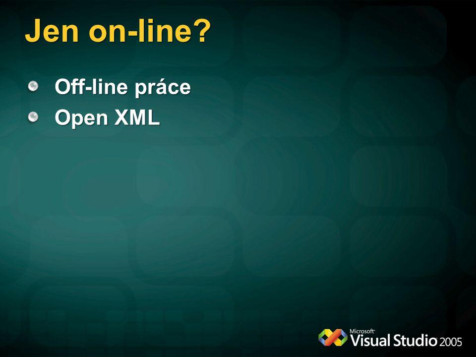 Jen on-line? Off-line práce Open XML