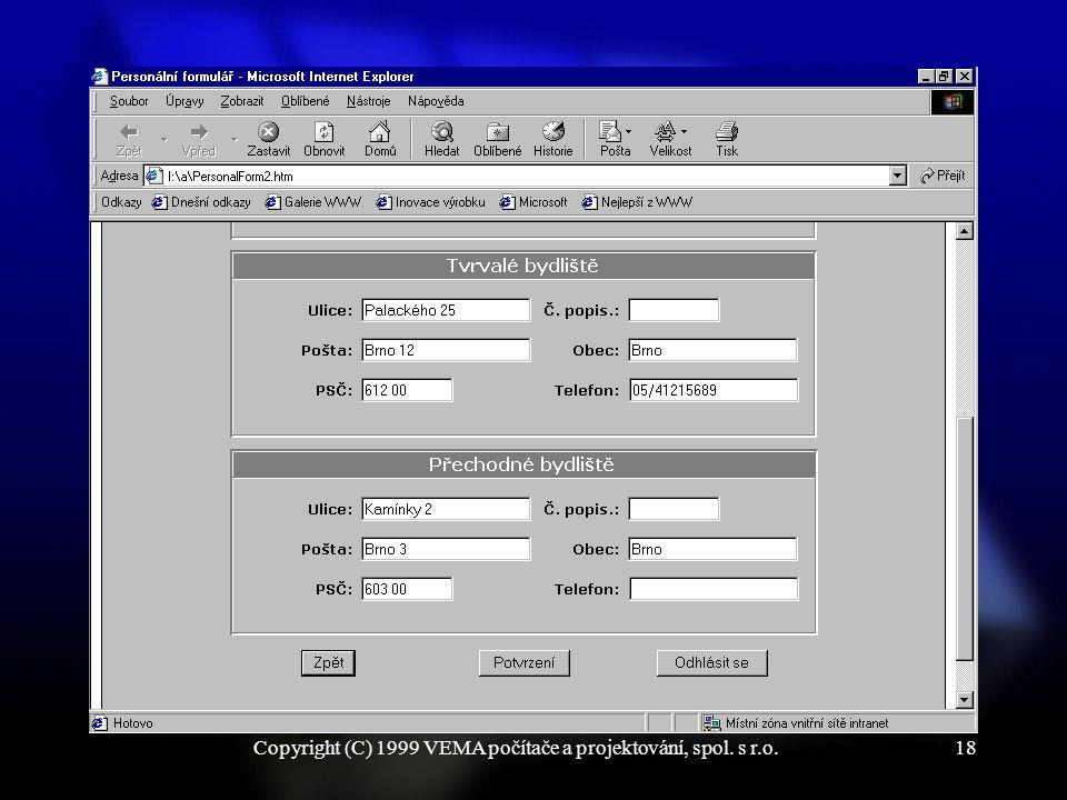 Copyright (C) 1999 VEMA počítače a projektování, spol. s r.o.18