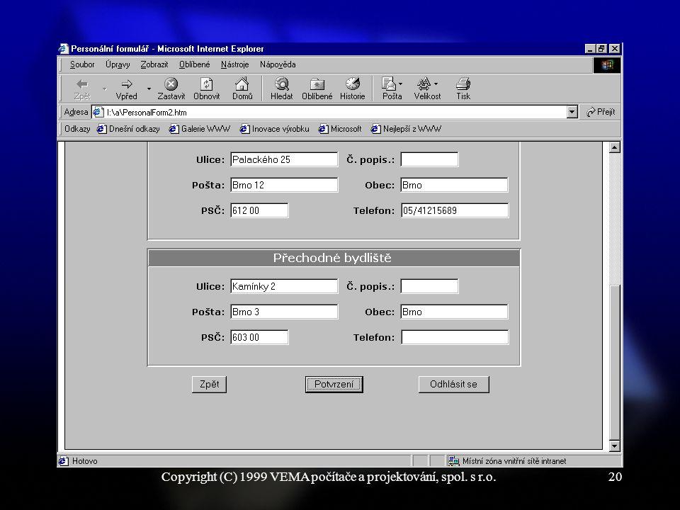 Copyright (C) 1999 VEMA počítače a projektování, spol. s r.o.20