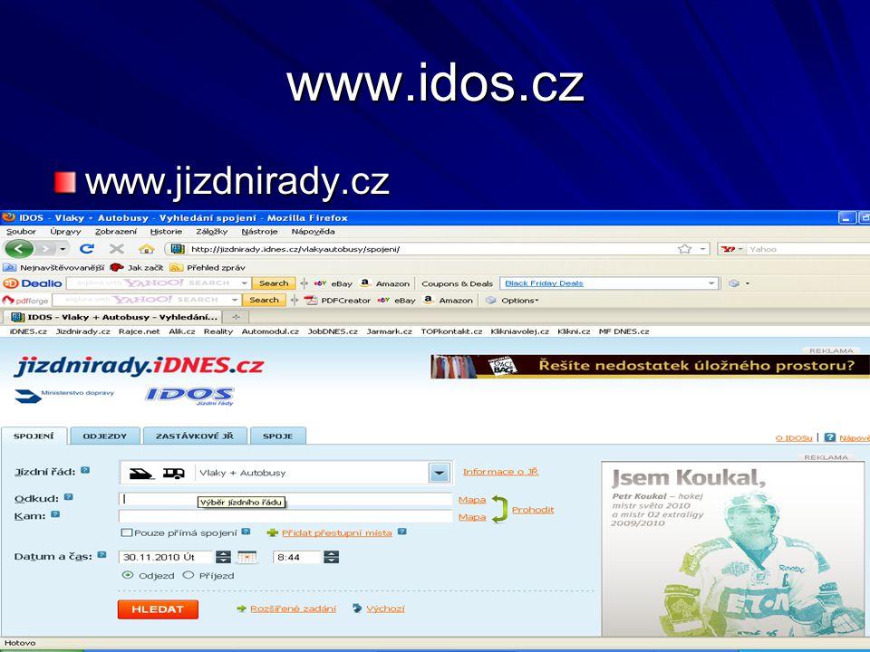www.idos.cz www.jizdnirady.cz