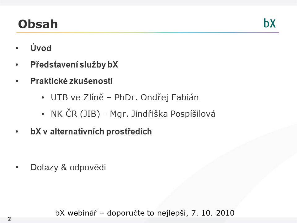 23 bX webinář – doporučte to nejlepší, 7. 10. 2010 Xerxes
