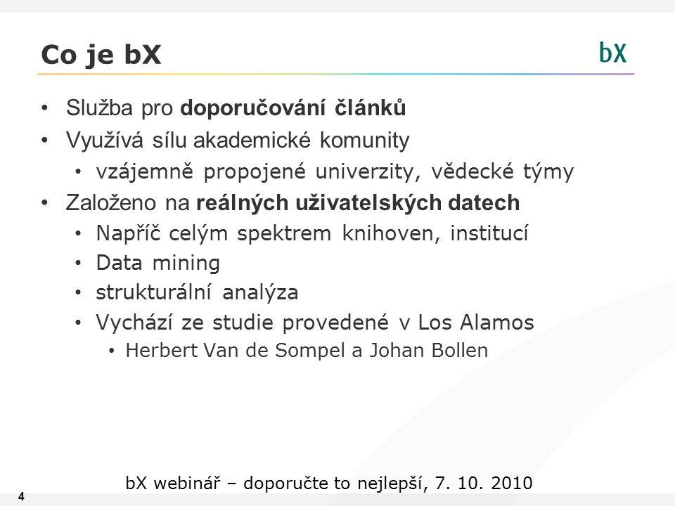 15 bX webinář – doporučte to nejlepší, 7. 10. 2010 Živá ukázka – SFX UTB