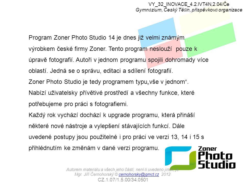 Program Zoner Photo Studio 14 je dnes již velmi známým výrobkem české firmy Zoner. Tento program neslouží pouze k úpravě fotografií. Autoři v jednom p