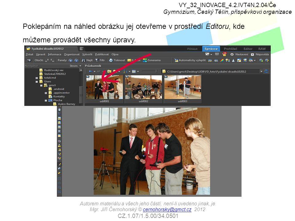 Poklepáním na náhled obrázku jej otevřeme v prostředí Editoru, kde můžeme provádět všechny úpravy.