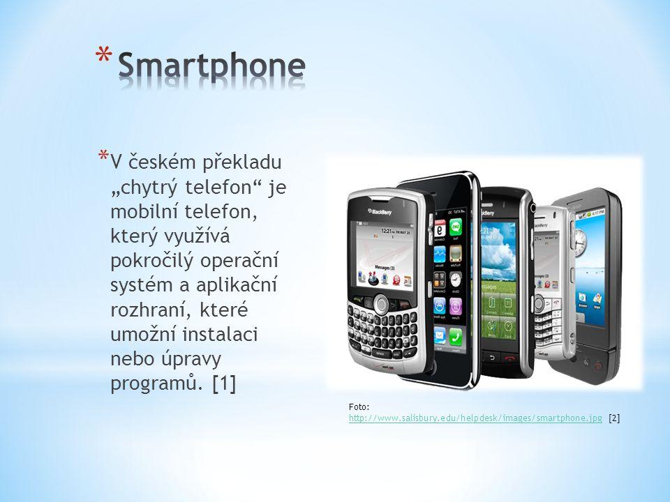 """* V českém překladu """"chytrý telefon je mobilní telefon, který využívá pokročilý operační systém a aplikační rozhraní, které umožní instalaci nebo úpravy programů."""