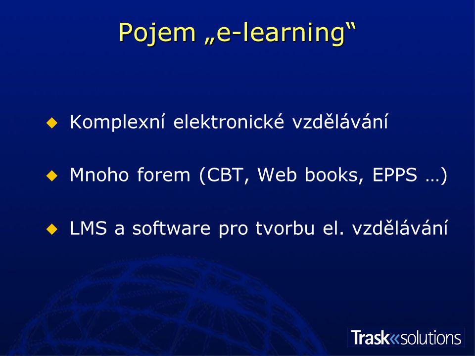 Technologická struktura e-learningu LMS CD AUTOR nástroj pro tvorbu EVP systém řízení elektronického vzdělávání Autor na CD ROM ERP systém Elektronické vzdělávání Uživatelé zavedení v IT systému školy Propojení na ERP Student Tutor Manager Administrátor Autor kurzu