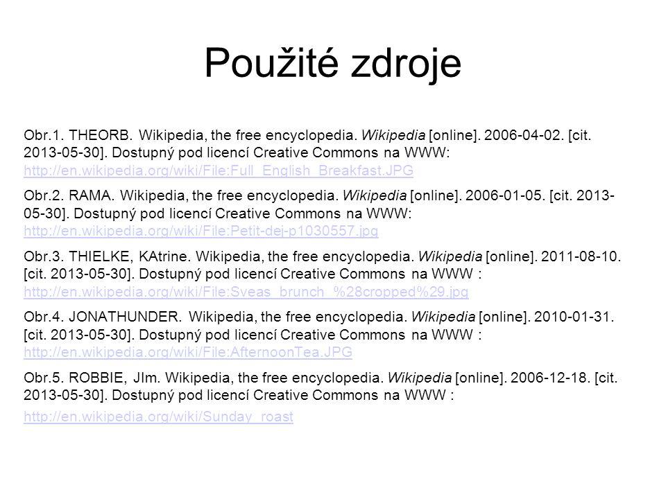 Použité zdroje Obr.1. THEORB. Wikipedia, the free encyclopedia. Wikipedia [online]. 2006-04-02. [cit. 2013-05-30]. Dostupný pod licencí Creative Commo
