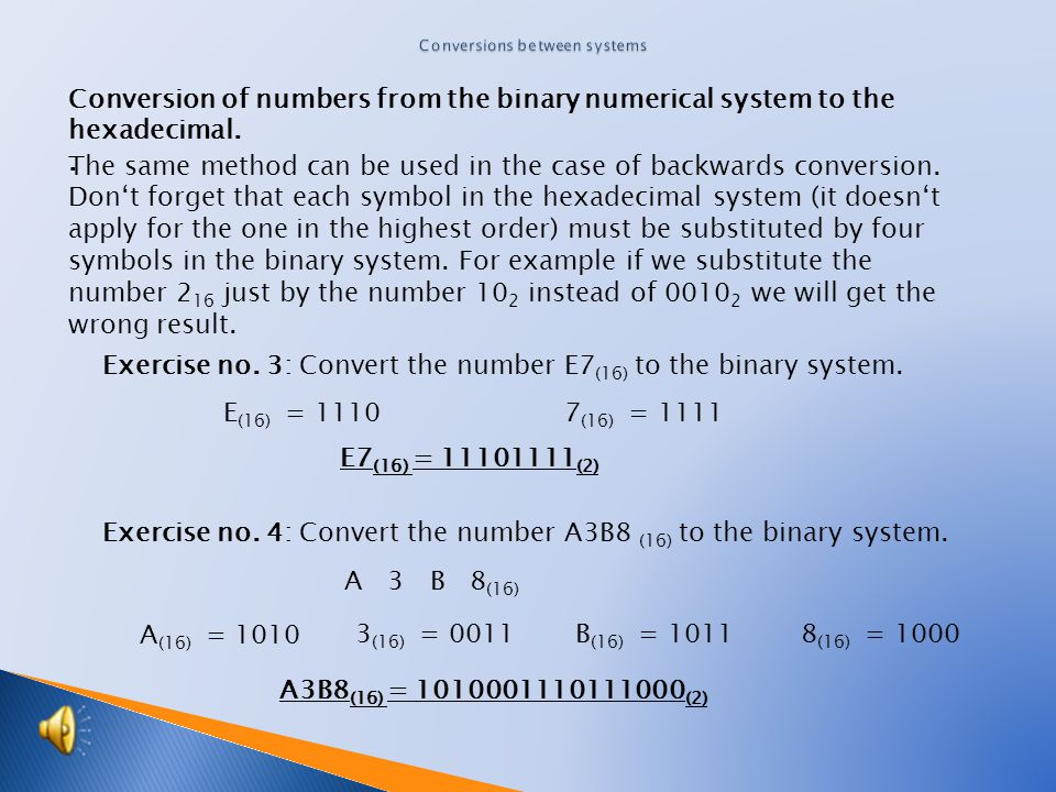 The same method can be used in the case of backwards conversion.