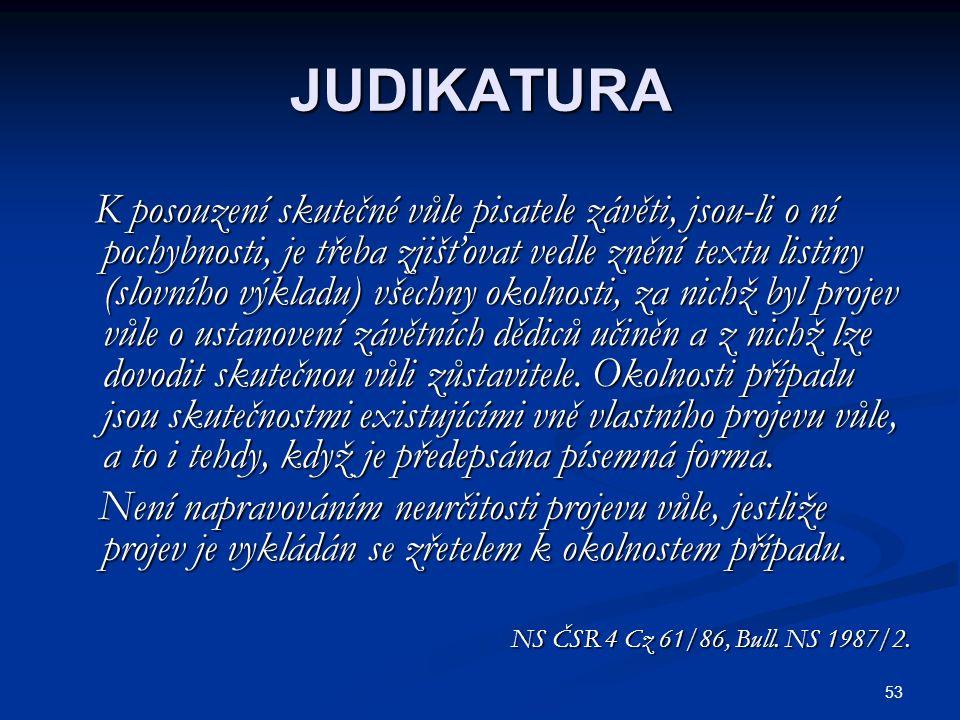 54 ZÁVĚTNÍ ZALOŽENÍ PRÁVNICKÉ OSOBY 1.nadace 2.