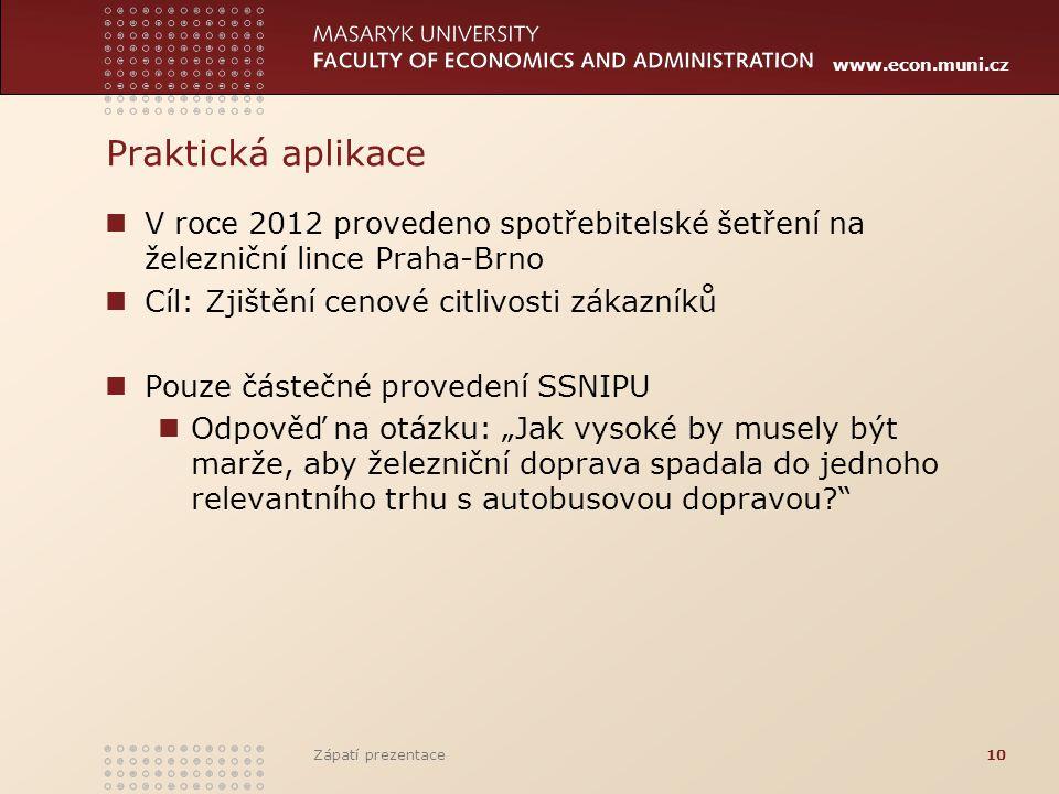 www.econ.muni.cz Praktická aplikace V roce 2012 provedeno spotřebitelské šetření na železniční lince Praha-Brno Cíl: Zjištění cenové citlivosti zákazn