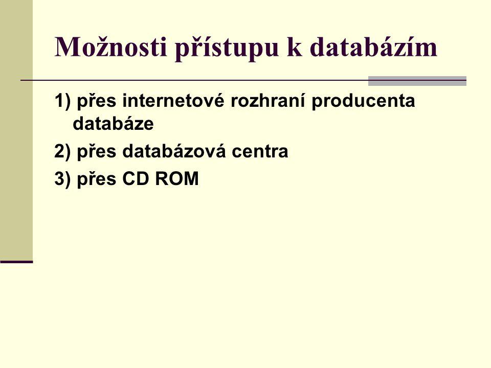 Databáze pro technické obory ICONDA - přední světový informační zdroj pro oblast stavebnictví INIS - nukleárních informace TULSA (Petroleum Abstracts) - oblast ropného průmyslu a návazných disciplín