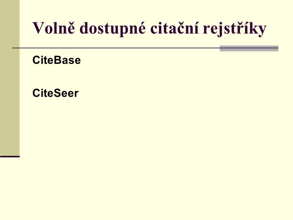 Volně dostupné citační rejstříky CiteBase CiteSeer