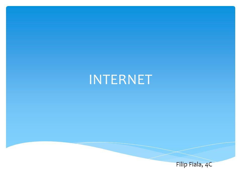 INTERNET Filip Fiala, 4C