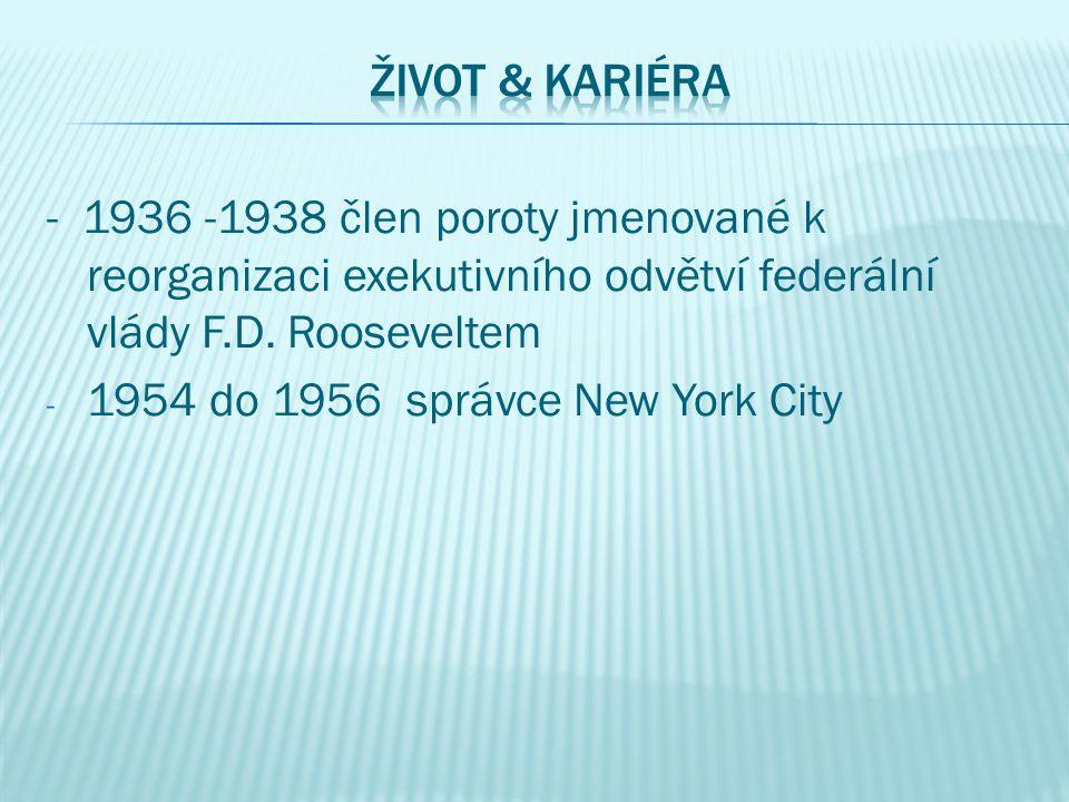 - 1936 -1938 člen poroty jmenované k reorganizaci exekutivního odvětví federální vlády F.D.