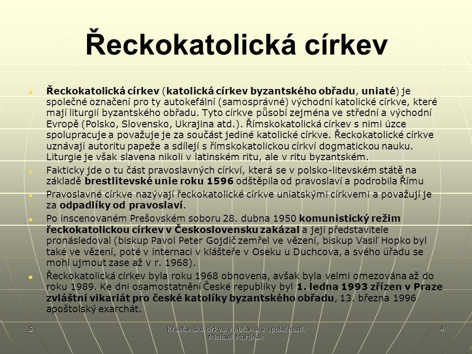 5 5 Řeckokatolická církev v ČR BISKUP - APOŠTOLSKÝ EXARCHA: MONS.