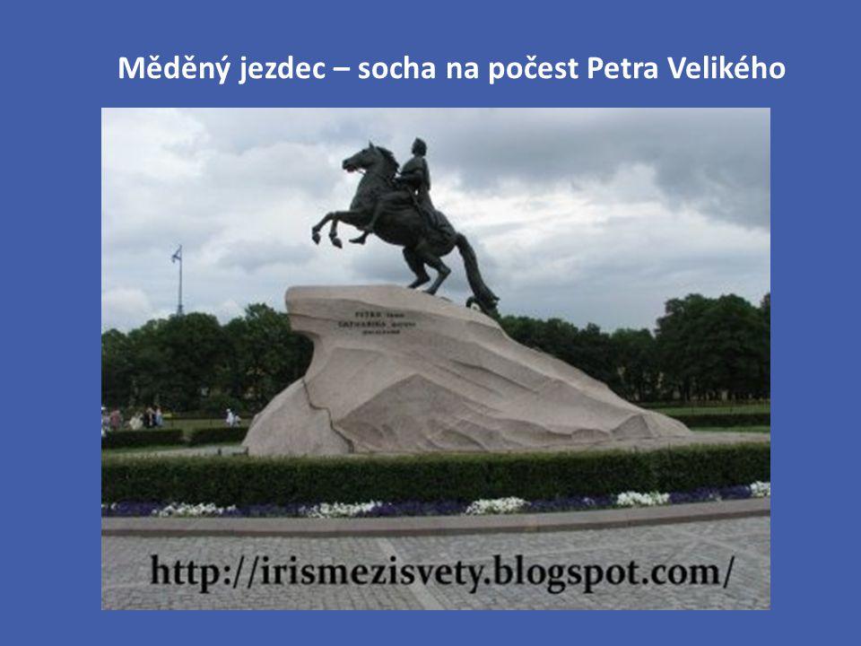 Měděný jezdec – socha na počest Petra Velikého