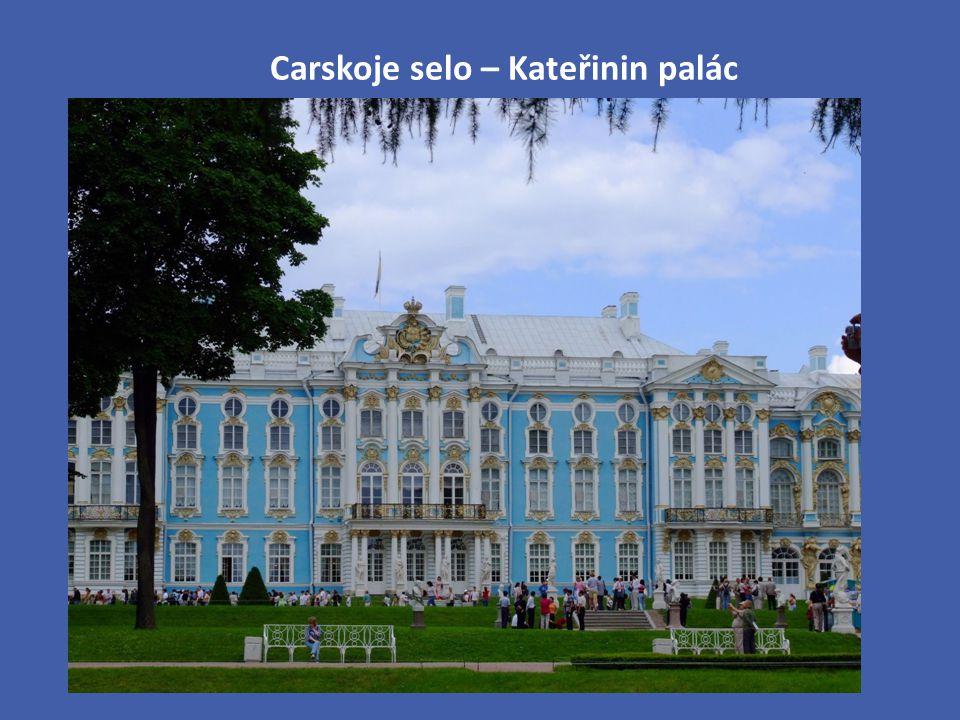 Carskoje selo – Kateřinin palác