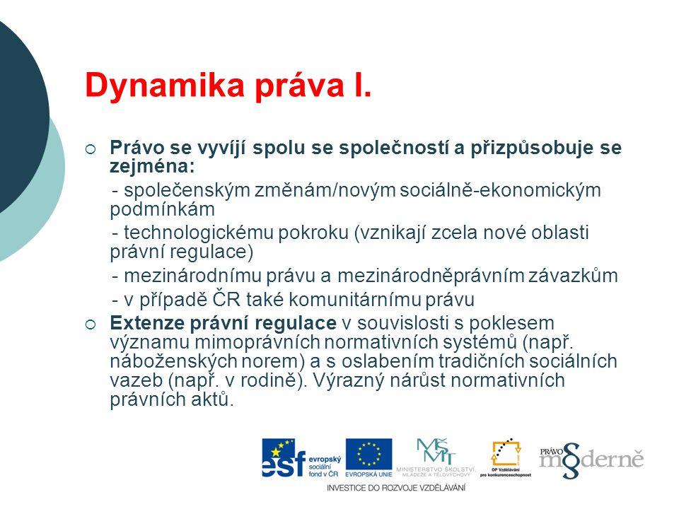 Dynamika práva I.