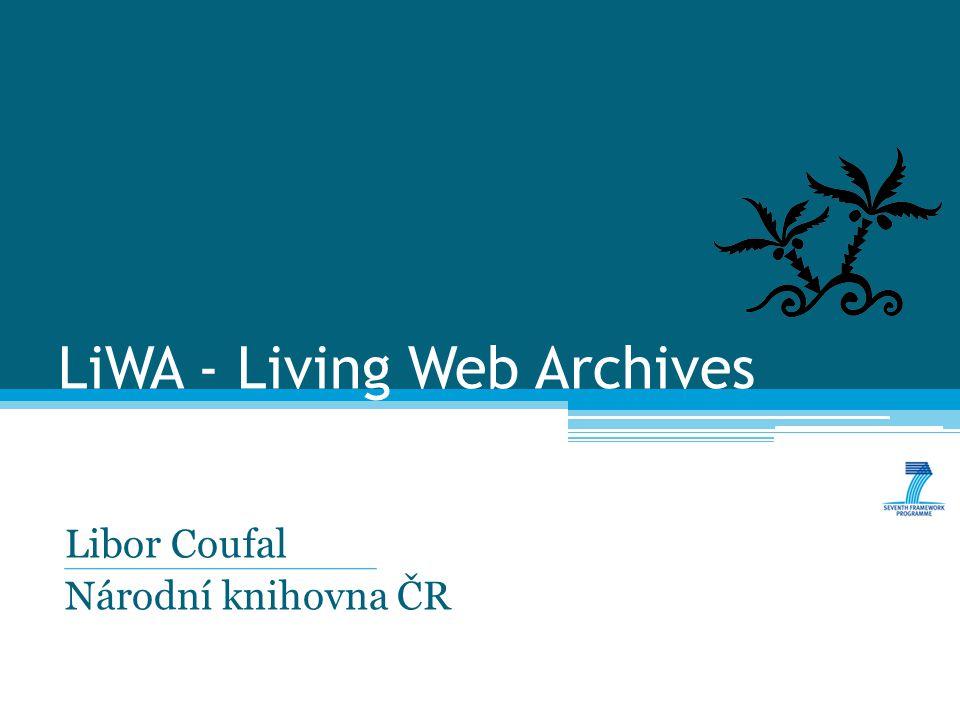 LiWA – Living Web Archives O projektu 2 ▫Výzkumný projekt zaměřený na oblast archivace webu ▫Financováno EU z prostředků 7.