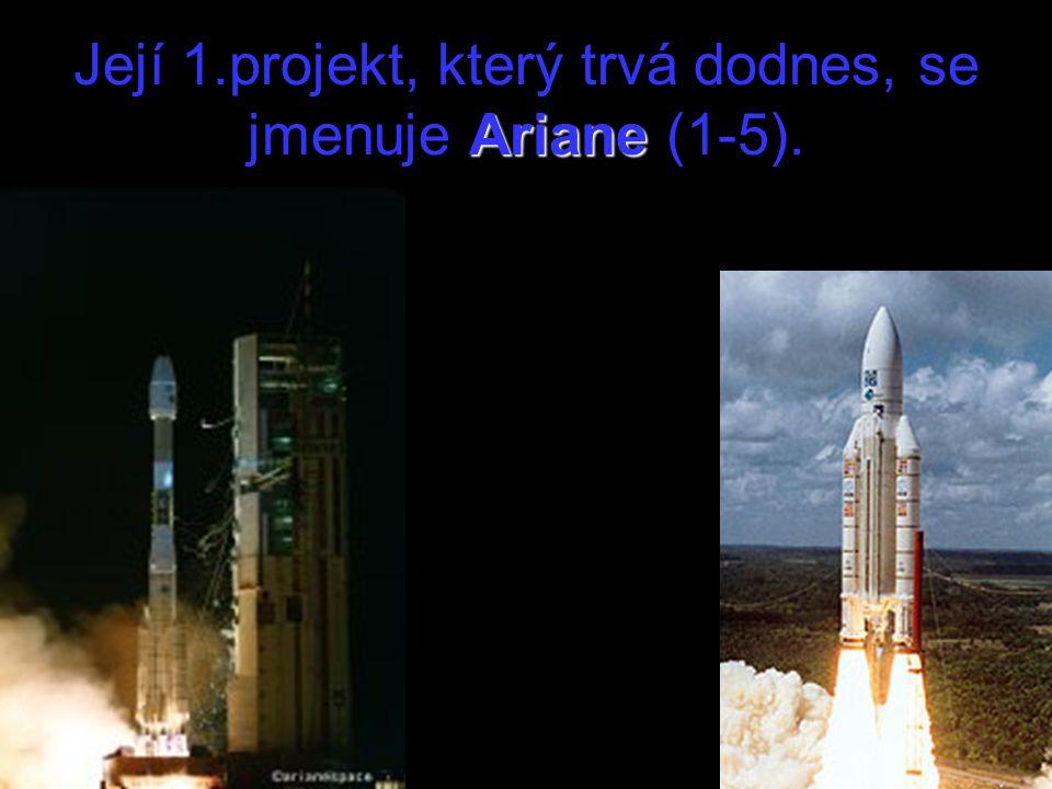 Ariane Její 1.projekt, který trvá dodnes, se jmenuje Ariane (1-5).
