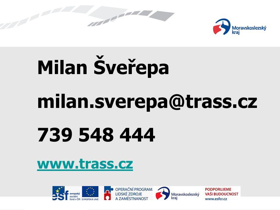 Milan Šveřepa milan.sverepa@trass.cz 739 548 444 www.trass.cz